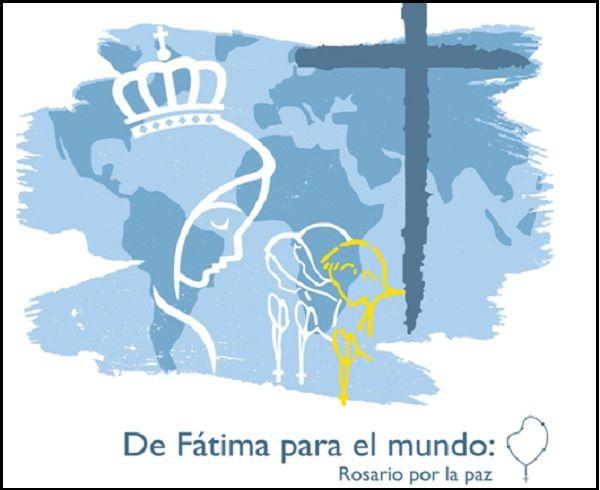 Paz Para El Mundo: «De Fátima Para El Mundo»: Convocan Un Rosario Mundial