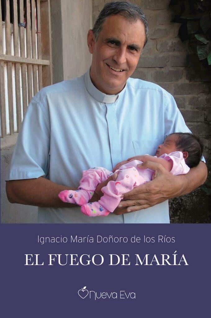 El fuego de María, libro del padre Doñoro